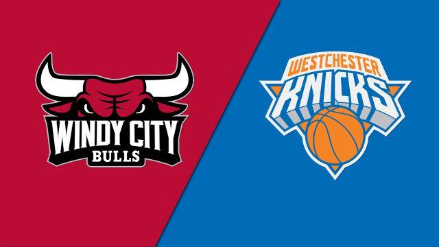 Windy City Bulls vs. Westchester Knicks