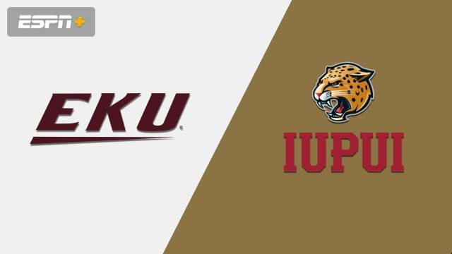 Eastern Kentucky vs. IUPUI (W Basketball)