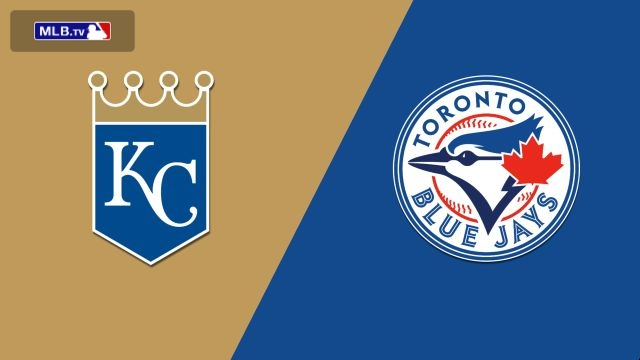 Kansas City Royals vs. Toronto Blue Jays