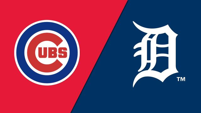 Chicago Cubs vs. Detroit Tigers