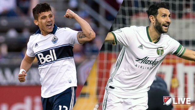 Vancouver Whitecaps FC vs. Portland Timbers