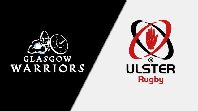 Glasgow Warriors vs. Ulster (Guinness PRO14 Rugby)