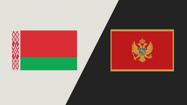 Belarus vs. Montenegro (FIBA World Cup 2019 Qualifier)