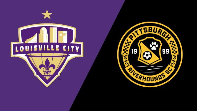 Louisville City FC vs. Pittsburgh Riverhounds SC