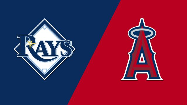 Tampa Bay Rays vs. Los Angeles Angels