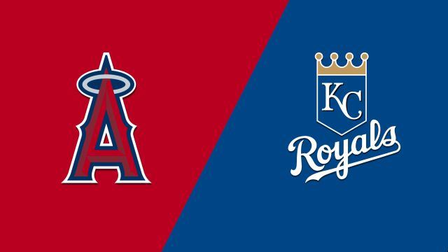 Los Angeles Angels vs. Kansas City Royals
