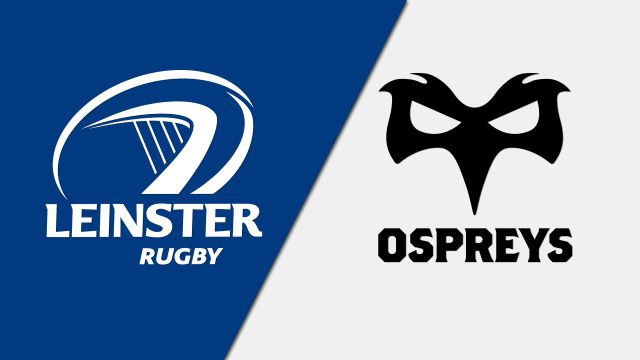 Leinster vs. Ospreys (Guinness PRO14 Rugby)