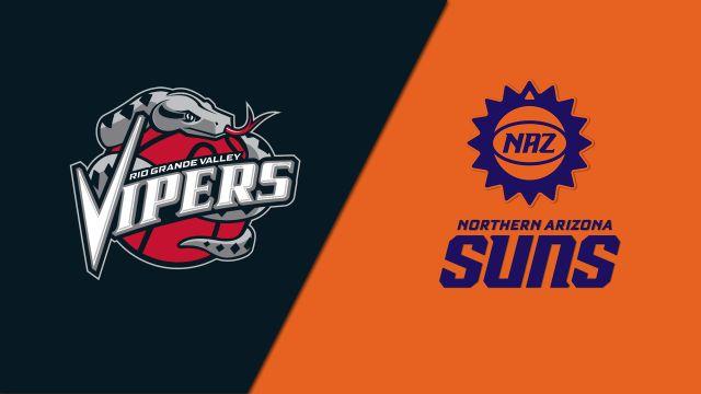 Rio Grande Valley Vipers vs. Northern Arizona Suns