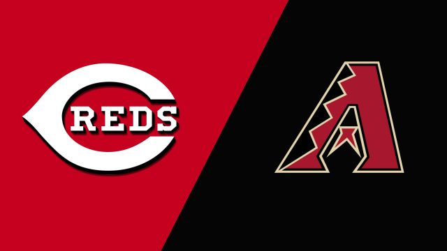 Cincinnati Reds vs. Arizona Diamondbacks