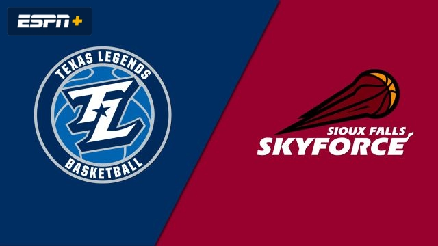 Texas Legends vs. Sioux Falls Skyforce