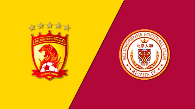 Guangzhou Evergrande vs. Beijing Renhe FC (Chinese Super League)