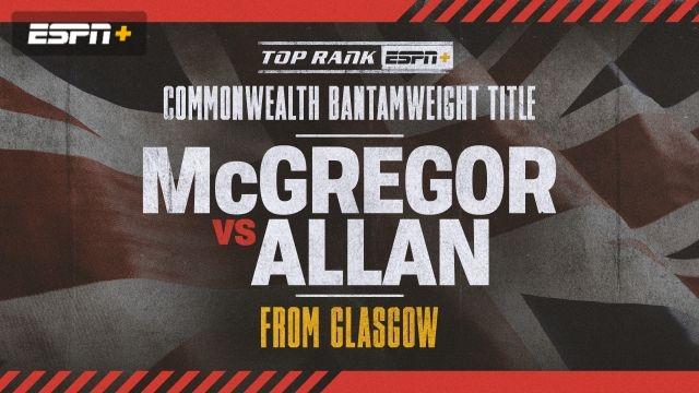 Lee McGregor vs. Scott Allan