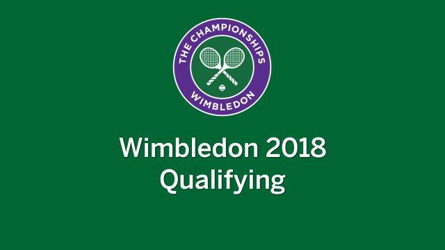 The Championships, Wimbledon 2018 (Qualifying)