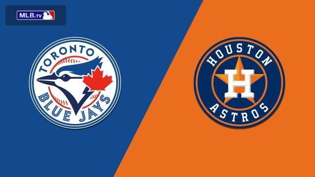 Toronto Blue Jays vs. Houston Astros