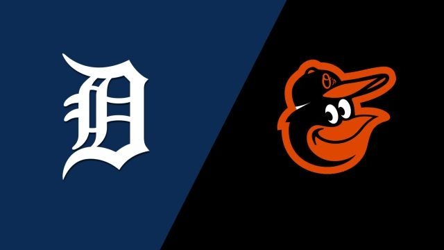 Detroit Tigers vs. Baltimore Orioles