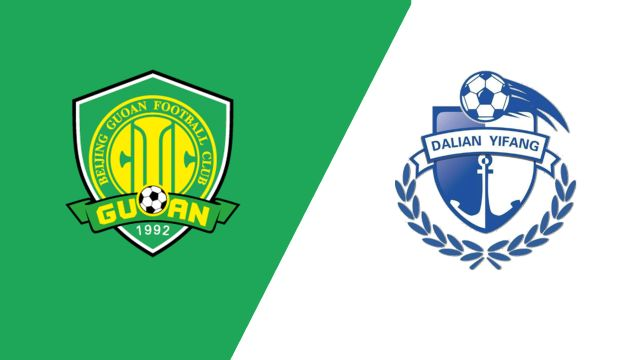 Beijing Sinobo Guoan vs. Dalian Yifang (Chinese Super League)