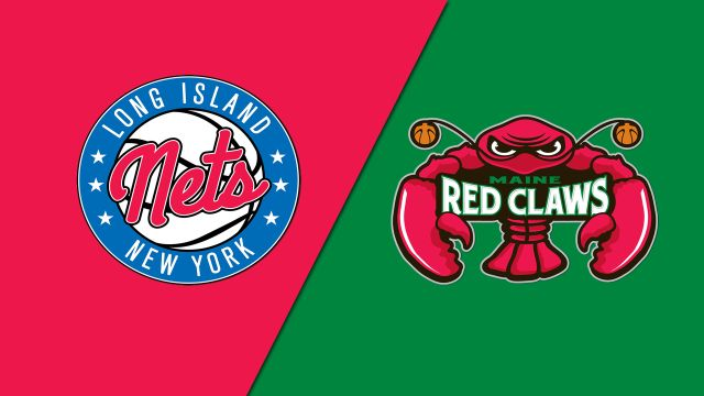 Long Island Nets vs. Maine Red Claws