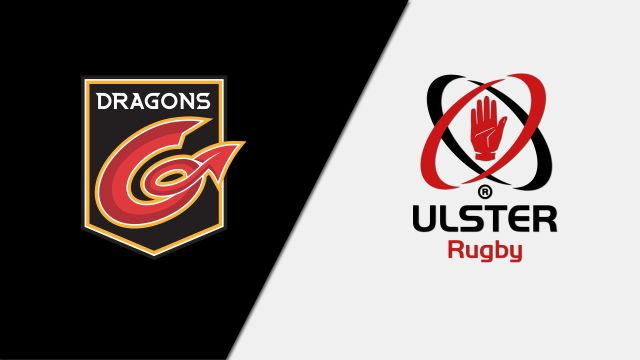 Dragons vs. Ulster (Guinness PRO14 Rugby)