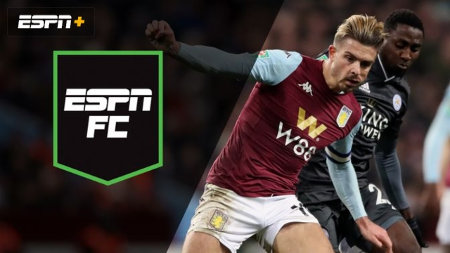 Tue, 1/28 - ESPN FC: Late goal decides EFL Cup semi