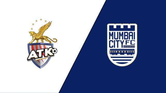 ATK vs. Mumbai City FC (Indian Super League)