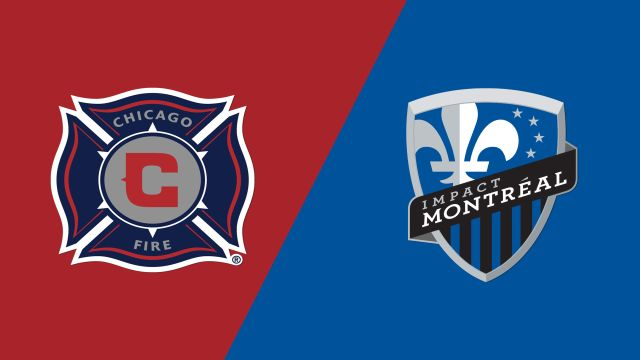 Chicago Fire vs. Montreal Impact
