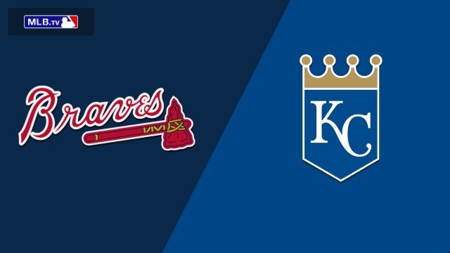 Atlanta Braves vs. Kansas City Royals