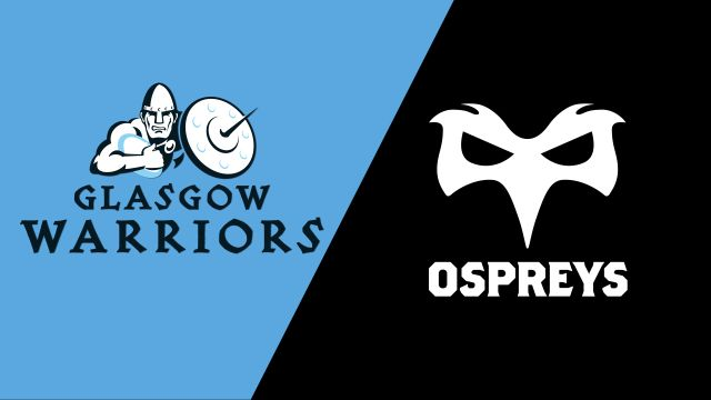 Glasgow Warriors vs. Ospreys (Guinness PRO14 Rugby)