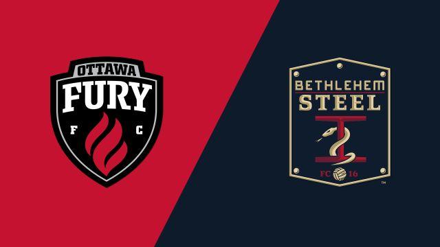 Ottawa Fury FC vs. Bethlehem Steel FC