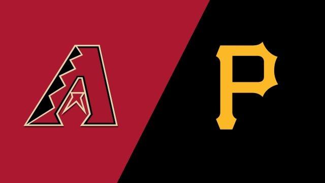 Arizona Diamondbacks vs. Pittsburgh Pirates