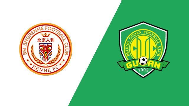 Beijing Renhe FC vs. Beijing Sinobo Guoan (Chinese Super League)