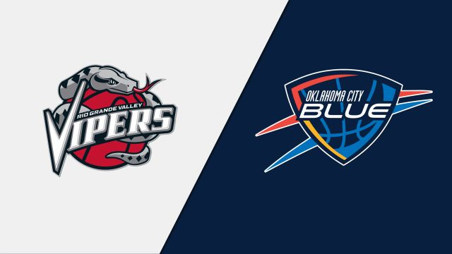 Rio Grande Valley Vipers vs. Oklahoma City Blue