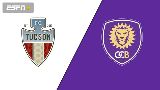 FC Tucson vs. Orlando City B (USL League One)