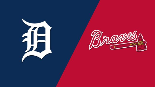 Detroit Tigers vs. Atlanta Braves