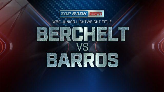 Miguel Berchelt vs. Jonathan Victor Barros