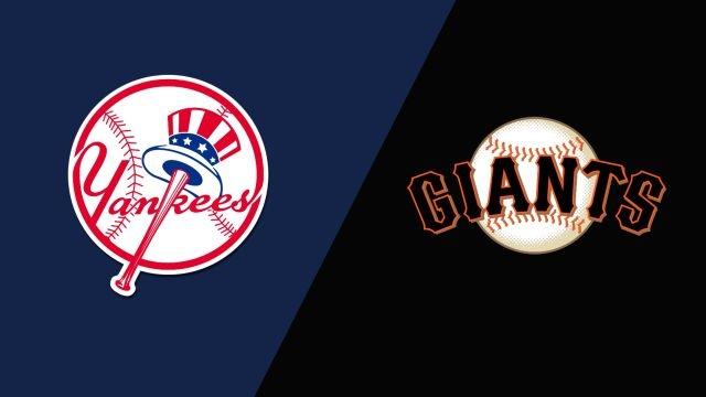 New York Yankees vs. San Francisco Giants