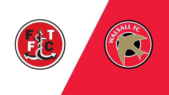 Fleetwood Town vs. Walsall (English League One)