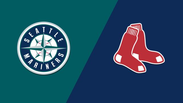 Seattle Mariners vs. Boston Red Sox