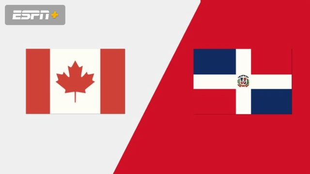 Canada vs. Dominican Republic