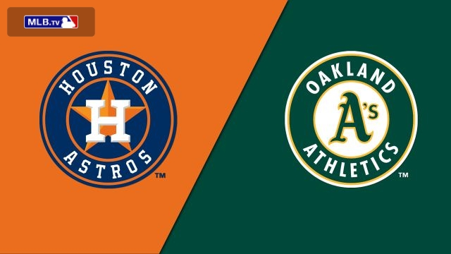 Houston Astros vs. Oakland Athletics