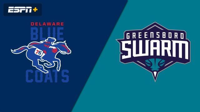 Delaware Blue Coats vs. Greensboro Swarm