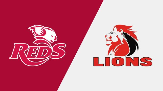 Reds vs. Lions (Super Rugby)