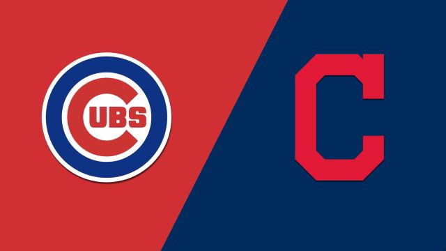 Chicago Cubs vs. Cleveland Indians