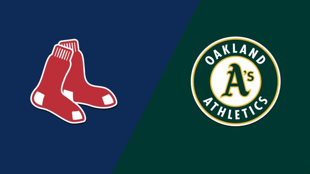 Boston Red Sox vs. Oakland Athletics