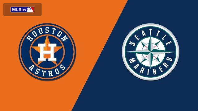 Houston Astros vs. Seattle Mariners