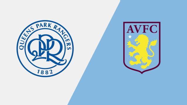 Queens Park Rangers vs. Aston Villa (English League Championship)