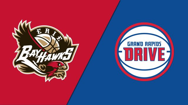 Erie BayHawks vs. Grand Rapids Drive