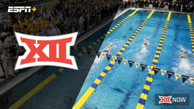 Big 12 Swimming & Diving Championship (Day 1)
