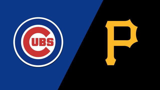 Chicago Cubs vs. Pittsburgh Pirates