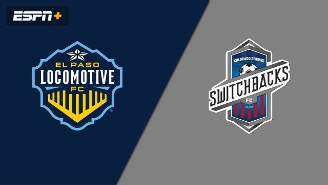El Paso Locomotive FC vs. Colorado Springs Switchbacks FC (USL Championship)