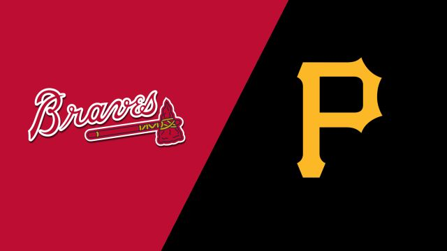 Atlanta Braves vs. Pittsburgh Pirates